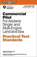 Commercial Pilot for Airplane Single- and Multi-Engine Land and Sea Practical Te