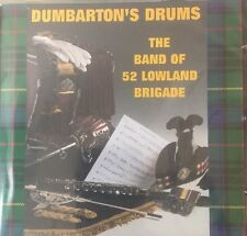 The Band Of 52 Lowland Brigade - Dumbarton's Drums CD 14 Superb Tracks Sealed