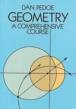 GEOMETRY A Comprehensive Course by Dan Pedoe (1988) Dover