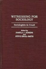 Witnessing for Sociology: Sociologists in Court-ExLibrary