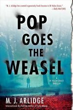 Pop Goes the Weasel : A DI Helen Grace Thriller 2 by M. J. Arlidge (Paperback)