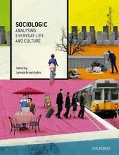 Sociologic: Analysing Everyday Life and Culture by Oxford University Press...