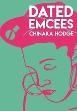 City Lights/Sister Spit: Dated Emcees by Chinaka Hodge (2016, Paperback)