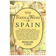 The Foods and Wines of Spain, Penelope Casas, Acceptable Book