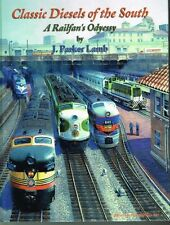 CLASSIC DIESELS OF THE SOUTH - A RAILFAN'S ODYESSY - ESTATE SALE ONLY  $39.95!