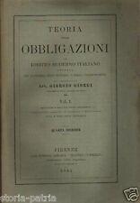 GIURISPRUDENZA_OBBLIGAZIONI_DIRITTO ITALIANO_GIORGI_QUATTRO GROSSI VOLUMI_1894