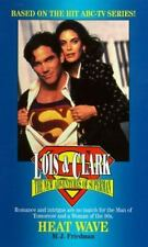 Heat Wave (Lois & Clark the New Adventures of Superman)-ExLibrary