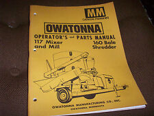 Owatonna 117 Mixer & Mill 160 Bale Shredder Operator's Manual & Parts list