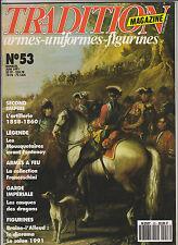 TRADITION  N°  53 ARTILLERIE 1858-60 / MOUSQUETAIRE / LES CASQUES DES DRAGONS