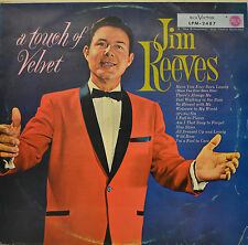 "JIM REEVES - A TOUCH OF VELVET  12""  LP (P731)"