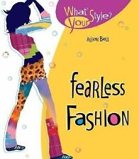 NEW - Fearless Fashion (What's Your Style?) by Bell, Alison