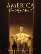 America on My Mind: The Best of America in Words and Photographs (On My Mind Ser