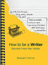 How to be a Writer: Secrets from the Inside,GOOD Book