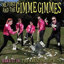 Me First and the Gimme Gimmes-Rake in it: the greatestest HITS CD NUOVO