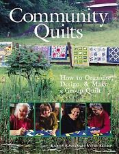 Community Quilts: How to Organize, Design & Make a Group Quilt, Skemp, Vicki, Ka