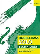 Double Bass Solo Techniques, Ed. Keith Hartley OUP335911