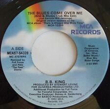BB KING: THE BLUES CAME OVER ME rare MCA 45 NM- STOCK w/ TITLE STRIP