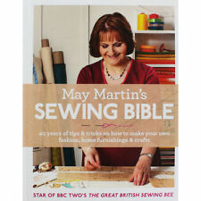 May Martin's Sewing Bible: 40 years of tips and tricks, Martin, May, New Book