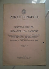 PORTO DI NAPOLI SERVIZIO GRU ED ELEVATORI DA CARBONE 1931
