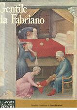 OPERA COMPLETA DI GENTILE DA FABRIANO RIZZOLI 1976 I° ED. CLASSICI DELL'ARTE 86