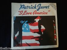 "VINYL 7"" SINGLE - I LOVE AMERICA - PATRICK JUVET - CAN132"