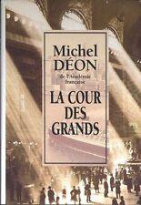 La cour des grands.Michel DEON.France loisirs D003