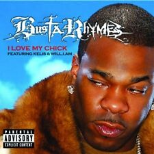 Busta Rhymes I love my chick (2006, feat. Kelis, Will.i.am) [Maxi-CD]