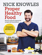 Proper Healthy Food Cook Book Eating Diet Vegan Vegetarian Plan Nick Knowles