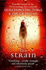 The Strain by Chuck Hogan, Guillermo del Toro (Paperback, 2010)