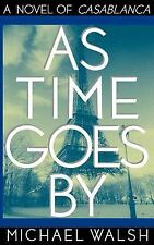 As Time Goes by by Michael Walsh (1998)HC