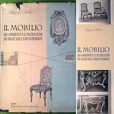 Augusto Pedrini IL MOBILIO ambienti e decorazioni In Piemonte ILTE 1953 buono
