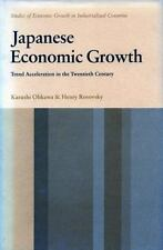 Japanese Economic Growth: Trend Acceleration in the Twentieth Century -ExLibrary