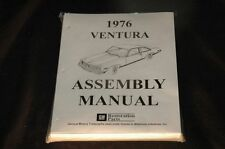 1976 PONTIAC VENTURA  ASSEMBLY MANUAL 100'S OF PAGES OF PICTURES, PART NUMBERS &