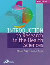 Introduction to Research in Health Sciences by Stephen Polgar, Shane A....