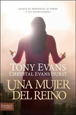 Una Mujer Del Reino by Tony Evans and Chrystal Evans Hurst (2013, Paperback)