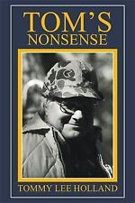 Tom's Nonsense by Tommy Lee Holland (2015, Hardcover)