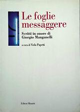 Le foglie messaggere scritti in onore di Giorgio Manganelli - Viola Papetti