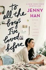 To All the Boys I've Loved Before by Jenny Han (2014, Hardcover)
