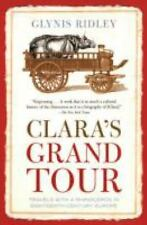 New - Clara's Grand Tour: Travels with a Rhinoceros in Eighteenth-Century Europe