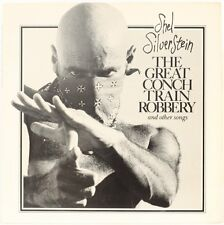 The Great Conch Train Robbery And Other Songs  Shel Silverstein Vinyl Record