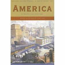 America Vol. 1 : A Narrative History by David Emory Shi and George Brown...