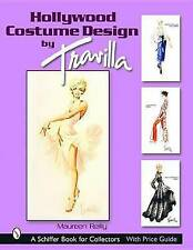 Hollywood Costume Design by Travilla (Schiffer Book for Collectors), Reilly, Mau