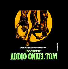 Addio Onkel Tom ORIGINAL Kino-Dia / Film-Dia / Diacolor / Jacopetti