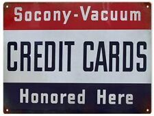 Socony-Vacuum Credit Cards Honored Here Sign