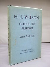 Henry Joseph Wilson: Fighter for Freedom 1833-1914 by Mosa Anderson HB DJ 1953