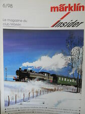 Marklin Insider - Le Magazin du Club MARKLIN n°6 1998 -  FRA [TR.30]