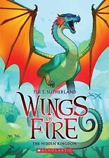 Wings of Fire Ser.: The Hidden Kingdom 3 by Tui T. Sutherland (2014, Paperback)