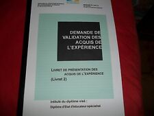 LIVRET2 VAE ÉDUCATEUR SPÉCIALISÉ-DEES- COMPLET VALIDÉ+LIVRET VIERGE  WORD