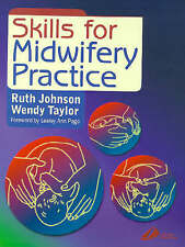 Skills for Midwifery Practice by Johnson Taylor Excellent condition $5 discount