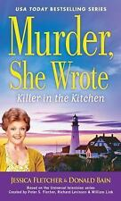 A Murder, She Wrote Mystery: Murder, She Wrote Killer in the Kitchen by...